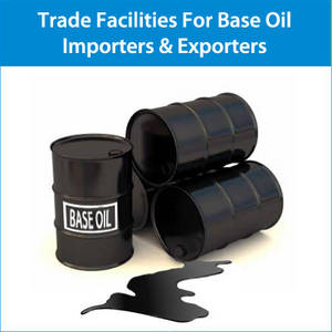 Wholesale Lubricant: Get Trade Finance Facilities for Base Oil Importers & Exporters
