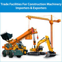 Trade Finance Facilities for Construction Machinery Importers & Exporters