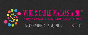 Wholesale vehicle: Wire and Cable Show Malaysia 2017
