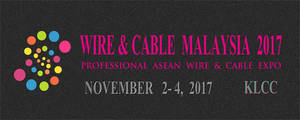 Wholesale philippines distributor: Wire & Cable Show Malaysia 2017