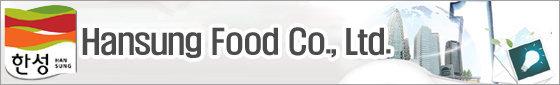 Hansung Food Co., Ltd.