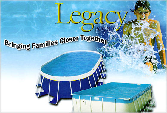 Legacy pools inc pool portable swimming pools for Legacy above ground swimming pools