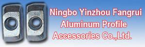 Ningbo Yinzhou Fangrui Aluminum Profile Accessories Co.,Ltd.