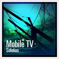 Mobile TV Solution