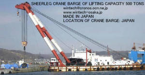 Wholesale lift: Sheerleg Crane Barge of Lifting Capacity 500 Tons